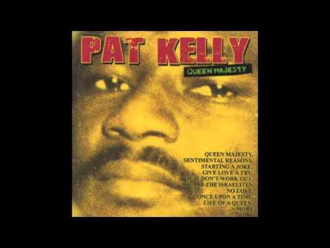 Pat Kelly - Queen Majesty (Full Album)