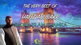 HD | 26 Sadaa Islam Chamka - Hafiz Abubakr Hadri - All Time Classic Naats