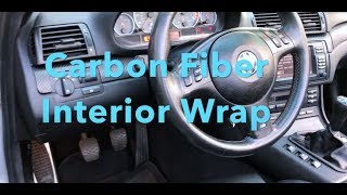 How To Wrap E46 Interior Trim // (325i, 328i, 330i, M3) Using 3M Carbon Fiber Vinyl