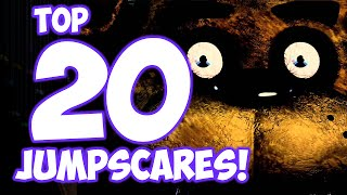 Top 20 JUMPSCARES! - Five Nights at Freddy