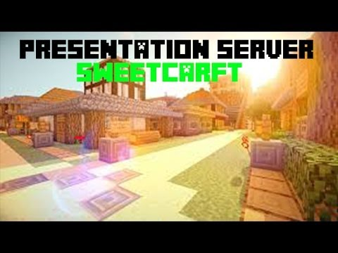 Serveur minecraft SweetCraft 1.7.2 1.7.4 1.7.5