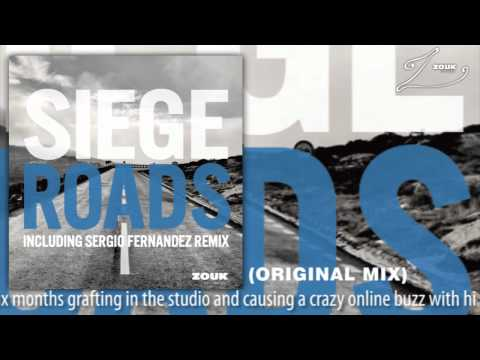 Siege – Roads (Original Mix)