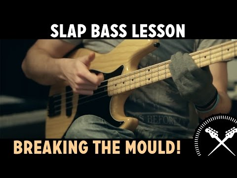 Slap Bass Lesson - Breaking the Mould! (L#83)