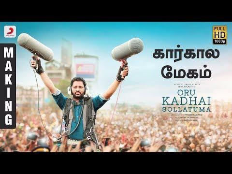 Oru Kadhai Sollatuma - Kaarkala Megham Making Video | Vairamuthu | Resul Pookutty