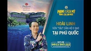 Điều gì khiến Hoài Linh phải xuống tiền đầu tư Best Western Premier Sonasea Phu Quoc