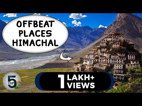 5 Offbeat Places in Himachal Pradesh | Top 5s INDeed