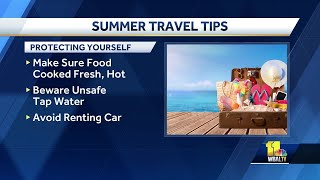 Stay safe during summer travel