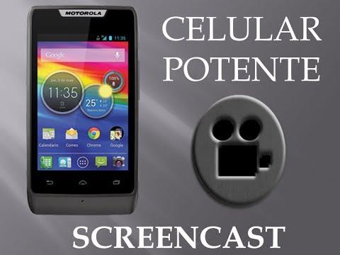 Probando screencast en Motorola RAZR D1   Celular Barato y Potente  Video informativo