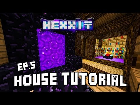Hexxit Let's play-Ep.17:  How To Build A House  (Enchanting And Portal Room Design Ideas)