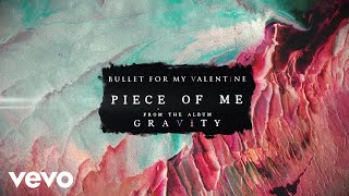 Bullet For My Valentine - Piece Of Me (Audio)