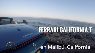 Ferrari California T 2017 en Malibú, California