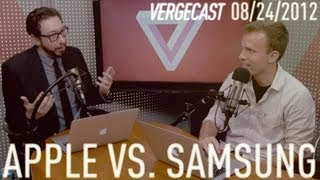 Samsung vs Apple - The Verdict Explained, Vergecast Special Edition