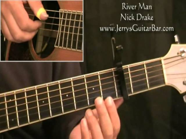 How To Play Nick Drake River Man full lesson