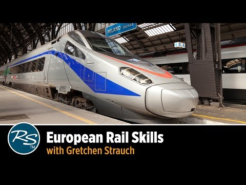 European Rail Skills with Gretchen Strauch | Rick Steves Travel Talks