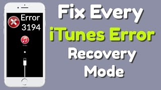 How To FIX Every iTunes Error & Fix Recovery Mode ! (3194-iCloud-etc)