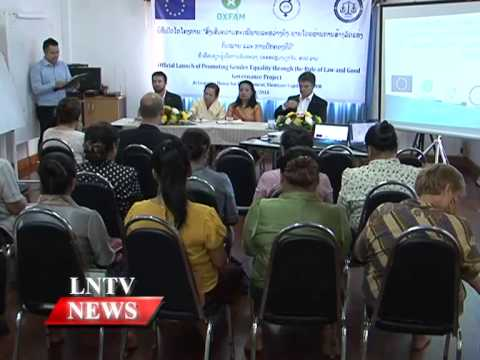 Lao NEWS on LNTV: EU funding of 514,000 euros on gender equality project.12/9/2014