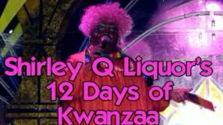 12 Days of Kwanzaa (WATCH SHIRLEY Q LIQUOR talk about how she loves the Price is Right)HILARIOUS!!