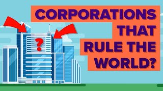 Most Powerful Corporations in the World?