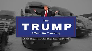 The Trump Effect on Trucking