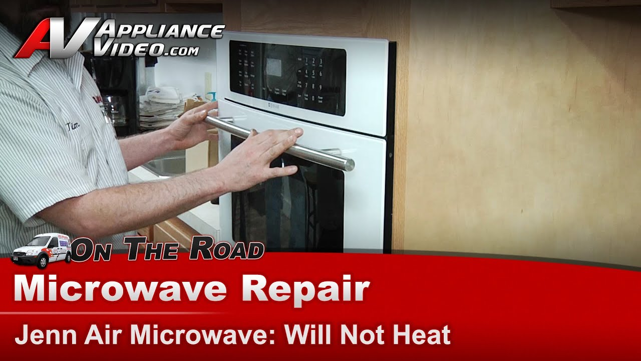 Jenn Air Whirlpool Microwave Repair Will Not Heat