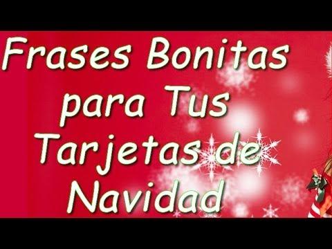 Frases bonitas para tus tarjetas de navidad youtube - Frases de felicitaciones de navidad ...