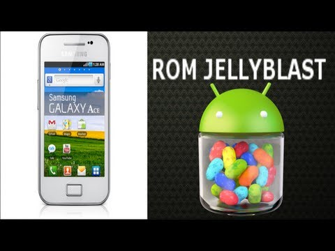 Rom Jelly Blast para Galaxy Ace s5830m/i/c/39i - Android Evolution