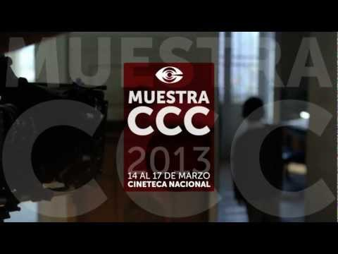 MUESTRA CCC 2013 en Cineteca Nacional | 14 al 17 de marzo