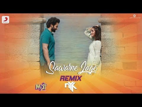 Sawarne Lage - Remix By DJ NYK | Mitron | Jackky Bhagnani | Kritika Kamra | Jubin Nautiyal
