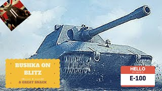 World of Tanks Blitz E100 Review Bushka On Blitz Guide Gameplay