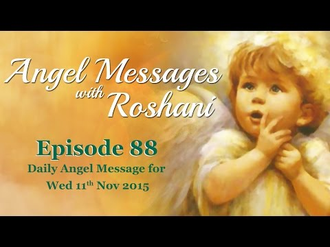 Episode 88 - Daily Angel Message for 11th Nov Wednesday 2015