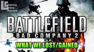 Bad Company 2 - What We Lost/Gained (Battlefield Bad Company 2 Gameplay/Commentary)