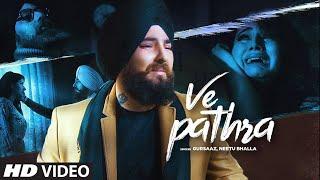 Ve Pathra: Gursaaz, Neetu Bhala (Full Song) B Praak   Jaani   Latest Punjabi Songs 2019