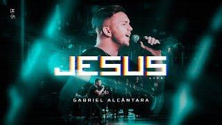 Gabriel Alcântara - Jesus (Official Music Video)
