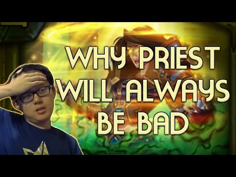 [Hearthstone Rant #1] Why Priest Will Always Be Bad