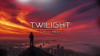 'Twilight' | Beautiful Chill Mix