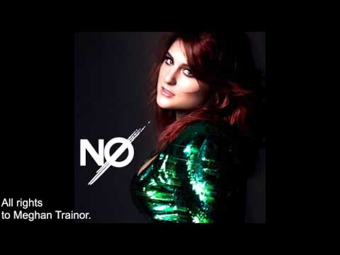 Meghan Trainor - NO (Official Audio)