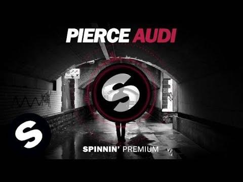 Pierce - Audi (FREE DOWNLOAD)