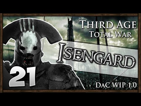 BRIBERY AND BATTLE! Age Total War: Divide & Conquer - Isengard Campaign #21
