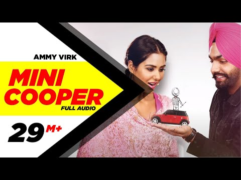 Mini Cooper ( Full Audio Song ) | Ammy Virk | Punjabi Song Collection | Speed Records thumbnail
