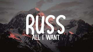 Russ - All I Want ft Davido (lyrics)