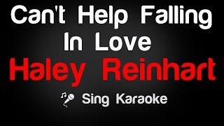 Haley Reinhart Can 39 T Help Falling In Love Karaoke