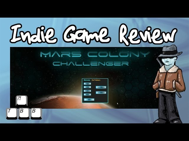 Indie Game Review - Mars Colony: Challenger