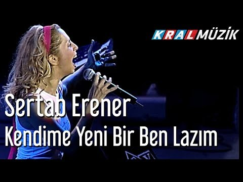 Sertab Erener - Kendime Yeni Bir Ben Lazım