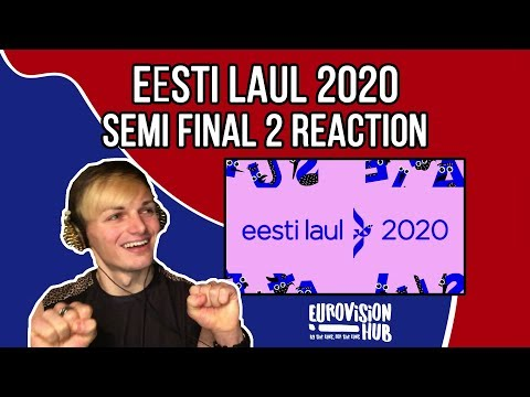 Eesti Laul 2020 Semi-Final 2 | Reaction Video