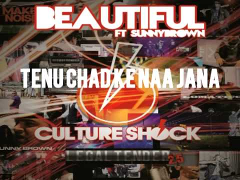 Culture Shock Beautiful Ft Sunnybrown 2 5 Legaltender