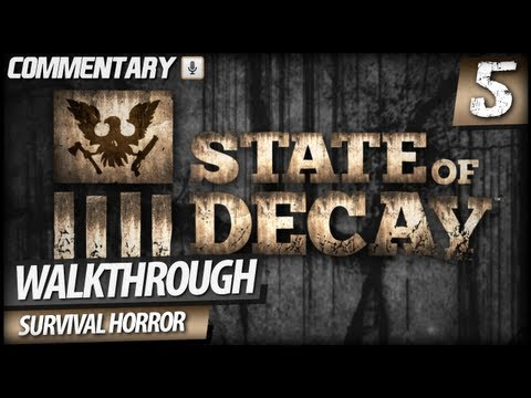 State of Decay Walkthrough Gameplay - PART 5   Building Training Area & Jacob Ritter Mission