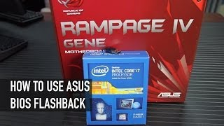 How to Use ASUS USB BIOS Flashback | Using The Rampage IV Gene Motherboard