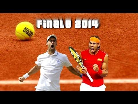 Finale Roland Garros 2014 | Nadal VS Djokovic