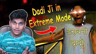 Dadi Ji Se Mulakat in *Extreme Mode* - Granny (Free Android Game)