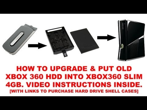 How to upgrade & put old Xbox 360 HDD into Xbox360 Slim 4GB [LINKS TO BUY HARD DRIVE SHELL CASES]